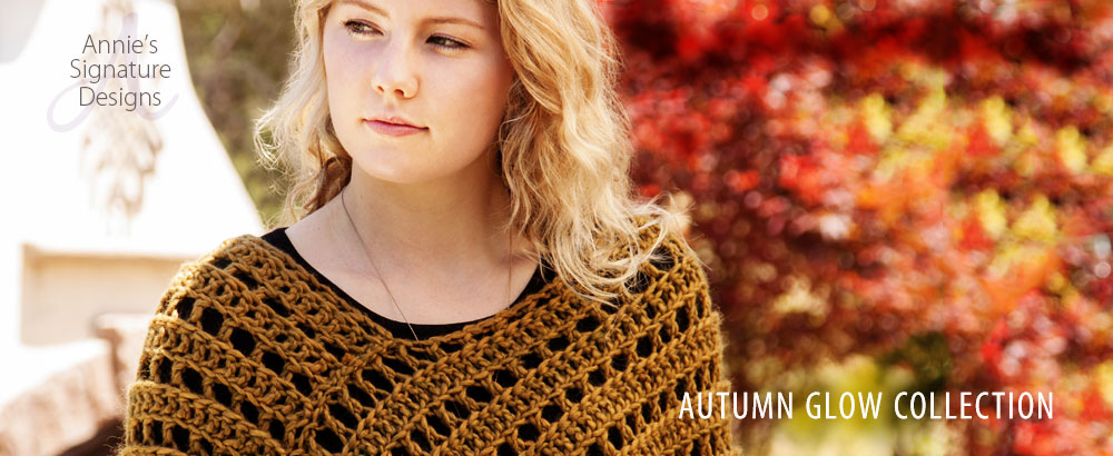 1b6b8318c60f It s definitely crochet season and Annie s knows it. Annie s Attic Autumn  Glow Collection